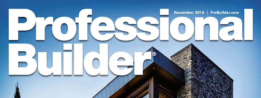 Professional Builder | November 2016